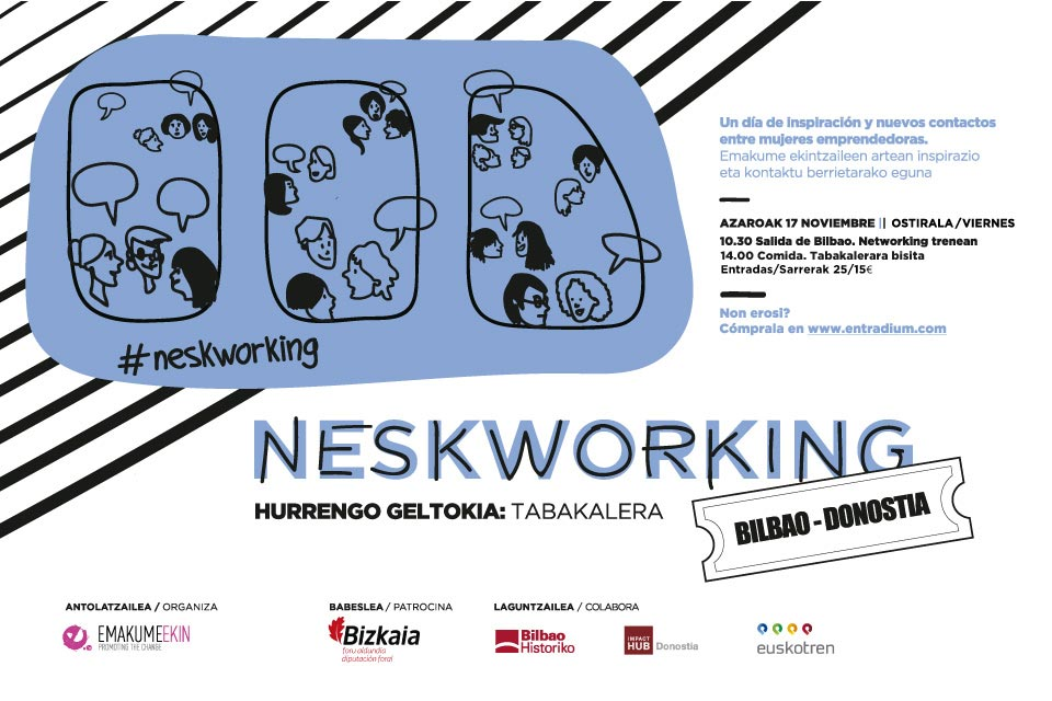 Hurrengo geltokia: Tabakalera – 3ª edición Neskworking